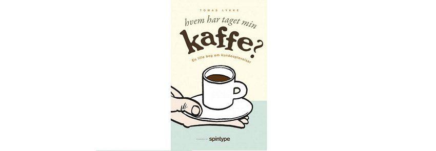 Hvem-har-taget-min-kaffe-En-lille-bog-om-kundeoplevelser.